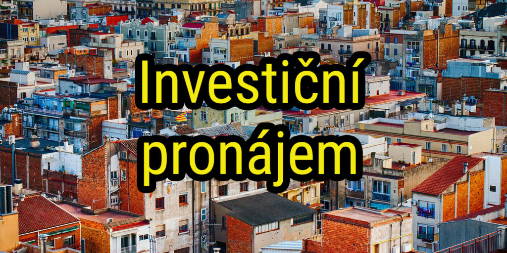 Pronájem bytu jako investice