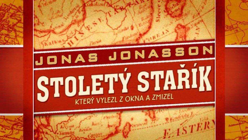 Jonas Jonasson - Stoletý stařík, který vylezl z okna a zmizel