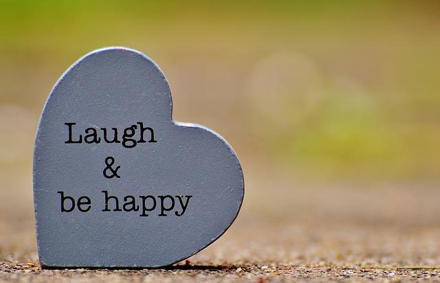 Laugh & be happy