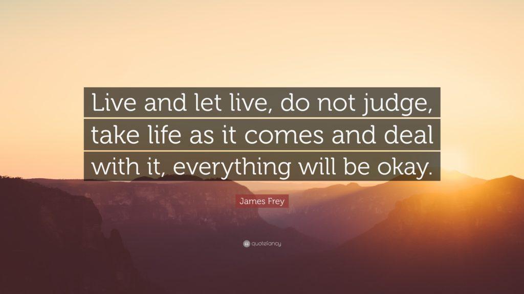 Žij a nech žít.